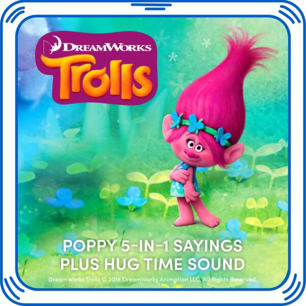 Hug time! Add Poppy's sayings from DreamWorks Trolls to your furry friend and bring out the true spirit of Poppy!DreamWorks Trolls © 2016 DreamWorks Animation LLC. All Rights Reserved.