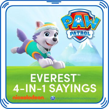 Best day ever! Add Everest's signature sayings to your furry friend. Just squeeze her paw and hear the favourite phrases from this playful rescue pup!© 2016 Spin Master PAW Productions Inc. All Rights Reserved. PAW Patrol and all related titles, logos and characters are trademarks of Spin Master Ltd. Nickelodeon and all related titles and logos are trademarks of Viacom International Inc.