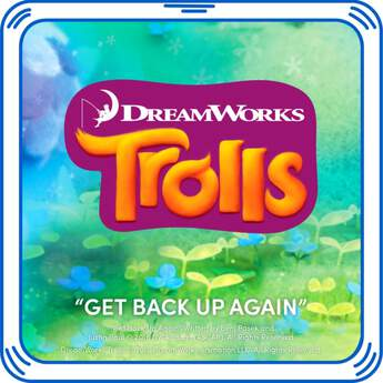 Sing and dance along when you add this super catchy and positive song from DreamWorks Trolls to your furry friend! It's all about having the right attitude. Give your furry friend a hug and hear this upbeat song sure to bring smiles by the miles!DreamWorks Trolls © 2016 DreamWorks Animation LLC. All Rights Reserved.Get Back Up Again Written by Benj Pasek and Justin Paul © 2016 DWA Songs (ASCAP). All Rights Reserved.