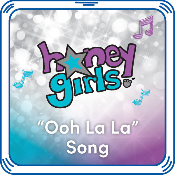 "Honey Girls ""Ooh La La"" Song, , hi-res"