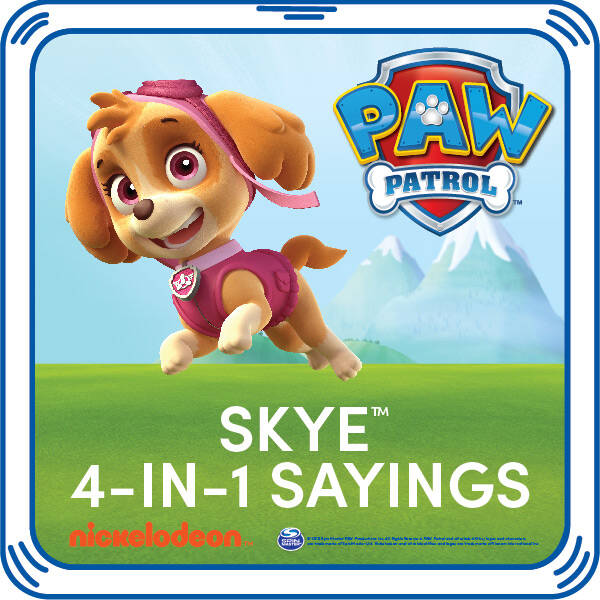 PAW Patrol Skye 4-in-1 Sayings