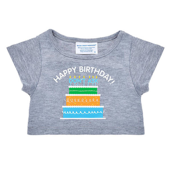 Online Exclusive Don't Ask Birthday T-Shirt - Build-A-Bear Workshop®