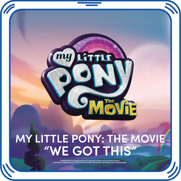 "MY LITTLE PONY ""We Got This"" Song, , hi-res"