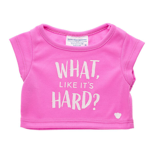 """Online Exclusive """"What, Like It's Hard?"""" T-Shirt - Build-A-Bear Workshop®"""
