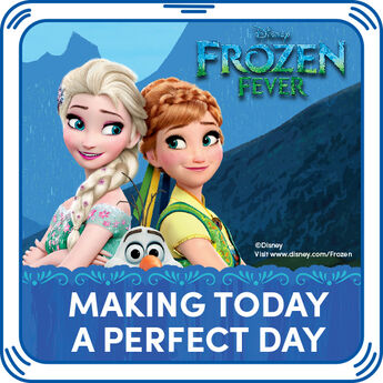 "Frozen Fever is here! Add the song ""Making Today A Perfect Day"" to any furry friend. © DisneyWords and Music by Robert Lopez and Kristen Anderson-Lopez © 2015 Wonderland Music Company, Inc. (BMI) All Rights Reserved. Performed by Elsa. Courtesy of Walt Disney Records."