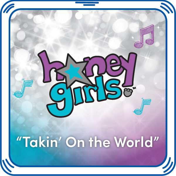 "Add the Honey Girls song ""Takin' on the World"" to any furry friend. This song is inspired by Teegan's trip to Paris. To best friends, distance doesn't matter. Best friends are together even if they're apart! Listen to this song with every hug."