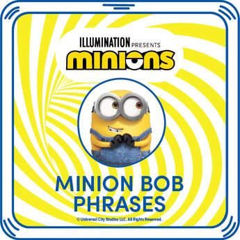 Minion Bob Phrases - Build-A-Bear Workshop®