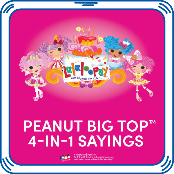 Add some of Peanut's signature Lalaloopsy sayings to your friend. These Lalaloopsy sayings are Lala-lovely! © MGA