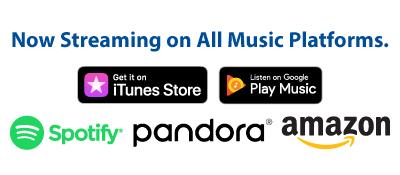 Now Streaming On iTunes, Google Play, Spotify, Pandora, Amazon