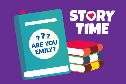 Story Time - ??? Are you Emily - Illustrated books