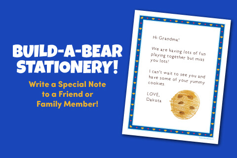 Build-A-Bear Stationary - Write a specific note to a friend or family member