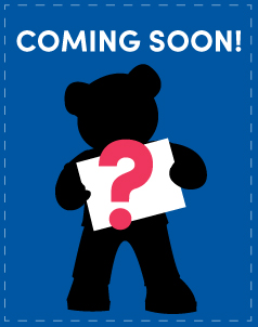 Coming Soon to Build-A-Bear®